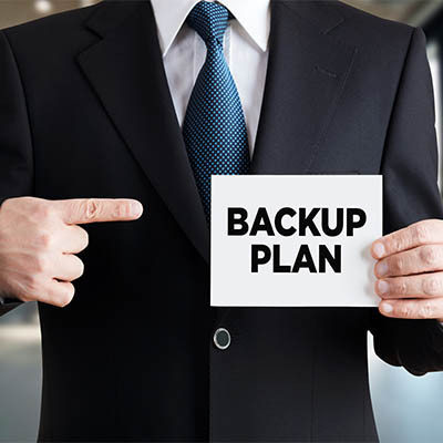 It's Essential to Have a Thorough Backup Plan